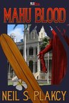 Mahu Blood by Neil Plakcy