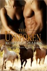 The Unspoken (Macon Valley Ménage #3)