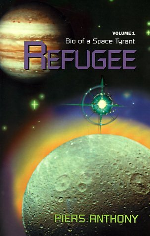 Refugee (Bio of a Space Tyrant, #1)