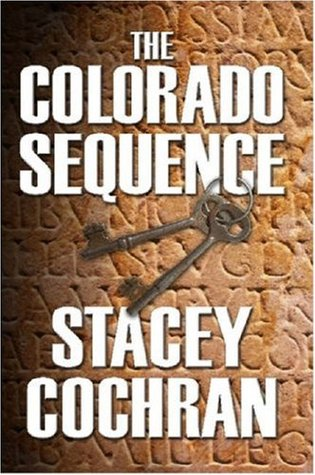 The Colorado Sequence by Stacey Cochran