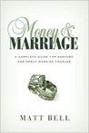 Money and Marriage by Matt Bell