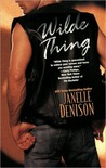 Wilde Thing (Wilde Series, #1)