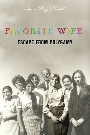 Favorite Wife by Susan Ray Schmidt
