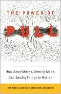 The Power of Pull by John Seely Brown