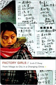 Factory Girls: From Village to City in a Changing China