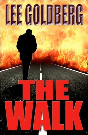 The Walk by Lee Goldberg