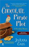The Chocolate Pirate Plot (A Chocoholic Mystery #10)
