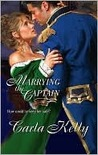 Marrying The Captain by Carla Kelly