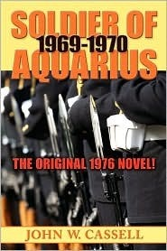 Soldier of Aquarius by John W. Cassell