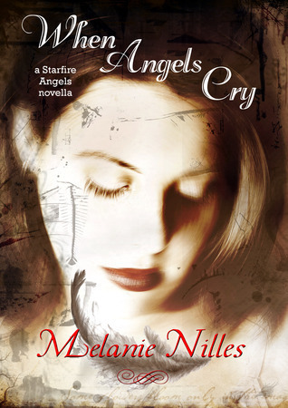 When Angels Cry  (Dark Angel Chronicles, prequel)