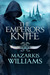 The Emperor's Knife (Tower and Knife Trilogy #1)