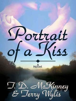 Portrait Of A Kiss by T.D. McKinney