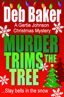 Murder Trims the Tree by Deb Baker
