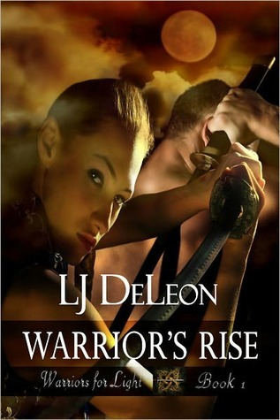 Warrior's Rise by L.J. DeLeon