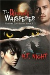 The Werewolf Whisperer (Vampire Love Story, #2)