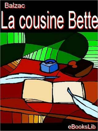 La Cousine Bette by Honoré de Balzac