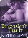 Demon Can't Help It (New Orleans Vampires, #3)