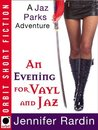 An Evening for Vayl and Jaz (Jaz Parks #4.5)