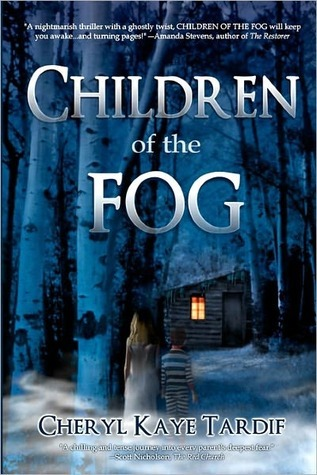 Children of the Fog by Cheryl Kaye Tardif