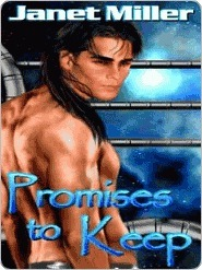 Promises to Keep by Janet Miller