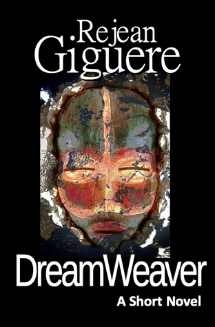 DreamWeaver by Rejean Giguere