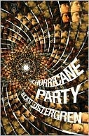 The Hurricane Party by Klas Östergren