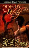 North Wolf by M.A. Everaux