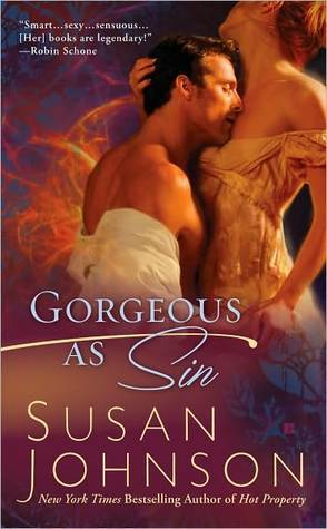 Gorgeous As Sin by Susan Johnson