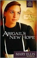 Abigail's New Hope by Mary  Ellis