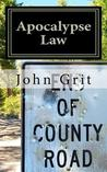 Apocalypse Law by John Grit
