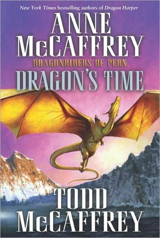 Dragon's Time by Anne McCaffrey