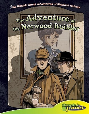 The Adventure of the Norwood Builder by Arthur Conan Doyle