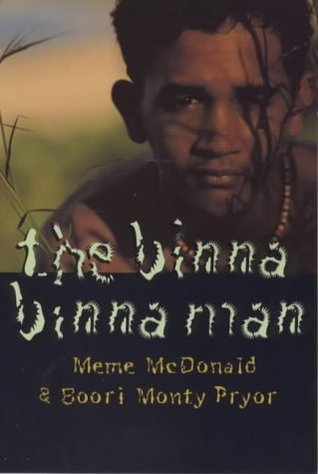 The Binna Binna Man by Meme McDonald