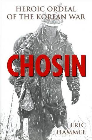 Chosin by Eric Hammel