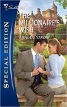 The Millionaire's Wish (Silhouette Special Edition #2106)