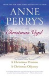 Anne Perry's Christmas Vigil: Two Victorian Holiday Mysteries (Christmas Stories, #7-8)