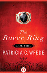 The Raven Ring by Patricia C. Wrede