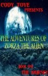 The Adventures of Zorza the Alien(Book#1)