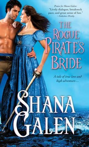 The Rogue Pirate's Bride by Shana Galen