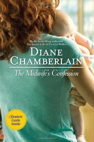 The Midwife's Confession by Diane Chamberlain