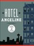 Hotel Angeline: A Novel in ...