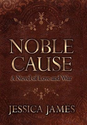 Noble Cause by Jessica James