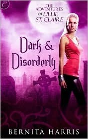 Dark and Disorderly by Bernita Harris