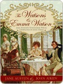 The Watsons and Emma Watson by Jane Austen