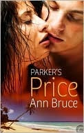 Parker's Price by Ann Bruce