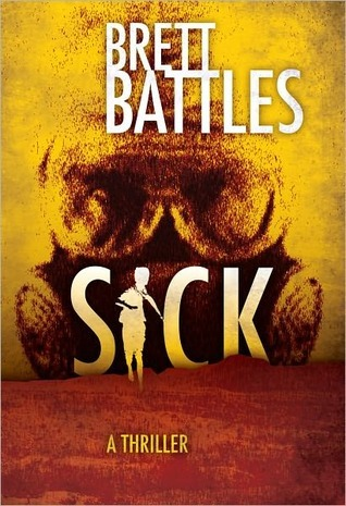 Sick by Brett Battles