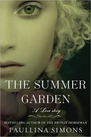 The Summer Garden by Paullina Simons