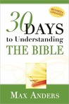 30 Days to Understanding the Bible in 15 Minutes in a Day