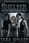 Shelter (Blood Haze #1)