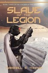 Slave of the Legion (Soldier of the Legion, #3)